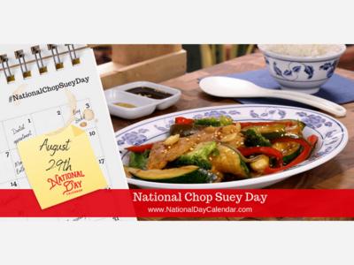 National Chop Suey Day