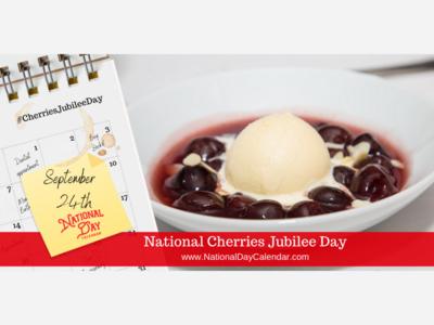 National Cherries Jubilee Day